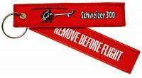 Schlüsselanhänger Remove Before Flight Schweizer 300