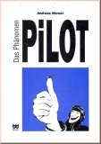 Das Phänomen Pilot