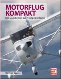 Motorflug kompakt - Das Grundwissen zur Privatpilotenlizenz