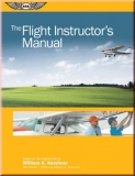 The Flight Instructor´s Manual - ASA