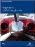 Der Privatflugzeugführer - Allgemeine Luftfahrzeugkunde