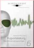 Advanced PPL-Guide -  Menschliches Leistungsvermögen - Flugvorbe