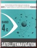 Der Privatflugzeugführer Band  4c Satellitennavigation
