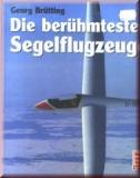 Die berühmtesten Segelflugzeuge