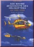 Die wahre Geschichte des Helikopters