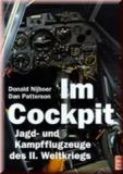 Im Cockpit Jagd-und Kampfflugzeuge des II. Weltkrieges