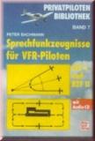 Sprechfunkzeugnisse für VFR-Piloten